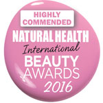 Highly Commended in Natural Health Magazines 2016 International Beauty Awards